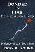 Bonded By Fire: Behind Alien Lines