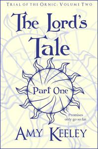The Lord's Tale: Part One