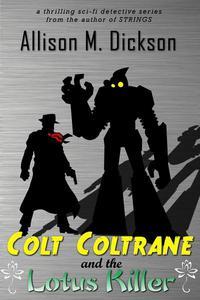 Colt Coltrane and the Lotus Killer
