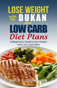 Lose Weight with the Dukan and Low Carb Diet Plans
