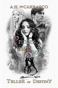 Princes and Fools