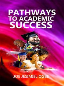 Pathways to Academic Success