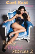 Truly Erotic Stories 2