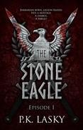 The Stone Eagle: Episode I