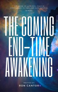 The Coming End-Time Awakening