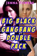 Big Black Gangbang Double Pack