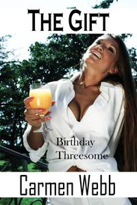 The Gift: Birthday Threesome