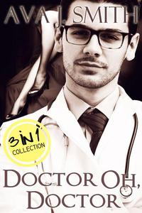 Doctor Oh, Doctor (Medical Erotica Bundle) 3 in 1 Collection