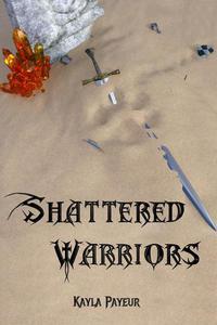 Shattered Warriors