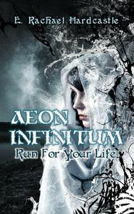 Aeon Infinitum: Run For Your Life