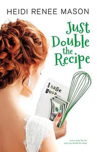 Just Double the Recipe