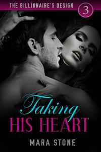 Taking His Heart