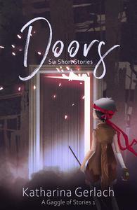 Doors: Six Short Stories