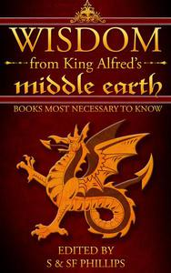 Wisdom from King Alfred's Middle Earth- Books Most Necessary to Know