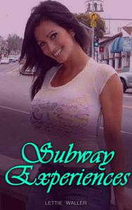 Subway Experiences