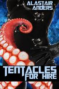 Tentacles for Hire (transgender paranormal science fiction erotica)