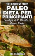 Paleo dieta per principianti Le migliori 30 ricette di Paleo pasta!