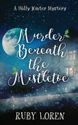 Murder Beneath The Mistletoe