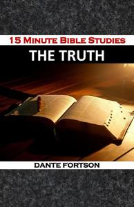 15 Minute Bible Studies: Truth