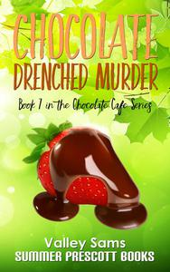 Chocolate Drenched Murder
