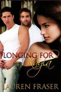 Longing for Kayla