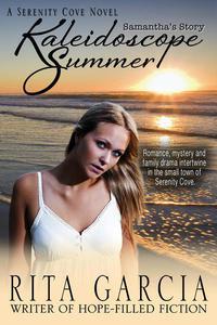Kaleidoscope Summer: Samantha's Story