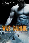 Wes' Denial: Tease and Denial Book 2