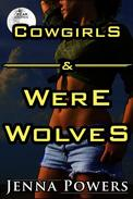 Cowgirls and Werewolves