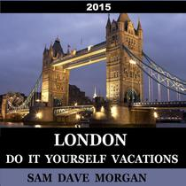 London: Do It Yourself Vacations