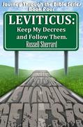 Leviticus: Keep My Decrees and Follow Them