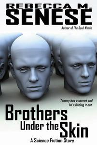 Brothers Under the Skin: A Science Fiction Story