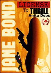 Jane Bond - License to Thrill