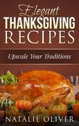 Elegant Thanksgiving Recipes