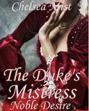 The Duke's Mistress (Noble Desire)
