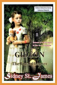 Gideon - The Final Chapter (Volume 2)