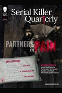 "Serial Killer Quarterly Vol.1 No.2 ""Partners in Pain"""