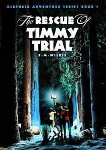 The Rescue of Timmy Trial