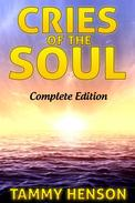 Cries of the Soul: Complete Edition