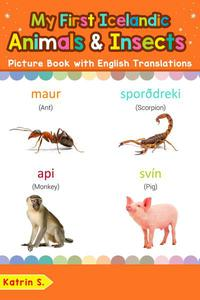 My First Icelandic Animals & Insects Picture Book with English Translations