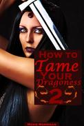 How to Tame Your Dragoness 2