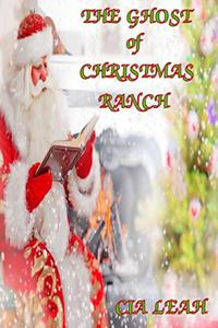 The Ghost Of Christmas Ranch