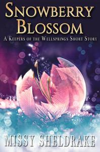 Snowberry Blossom: A Short Story