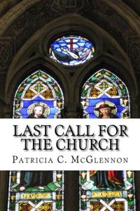 Last Call for The Church