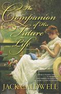 The Companion of His Future Life