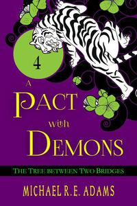 A Pact with Demons (Story #4): The Tree Between Two Bridges