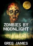 Zombies by Moonlight