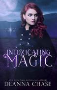 Intoxicating Magic