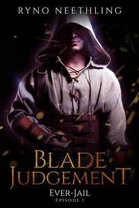 Blade Judgement