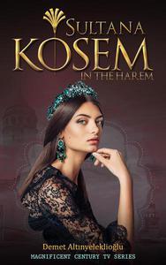 Sultana Kosem - In The Harem