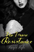 No More Resistance
